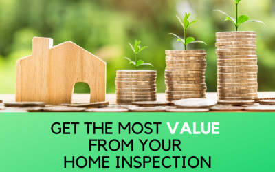 Five Tips for Getting the Most Value from Your Home Inspection